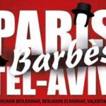Paris-Barbès-Tel Aviv